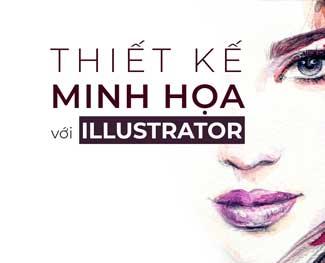 Khóa học thiết kế minh họa với illustrator (HP 2.3)