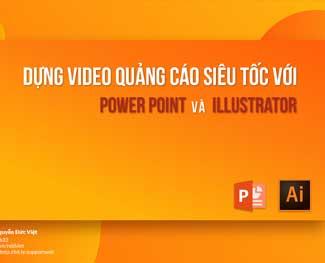 Khóa học làm video quảng cáo với Power Point (HP 3.3)