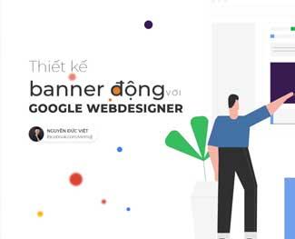 Khóa học thiết kế quảng cáo với Google Web Design (HP 3.4)