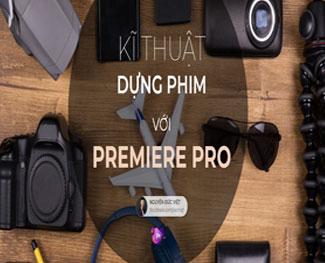 Khóa học chỉnh sửa video với Premiere CC cơ bản (HP 5.3)