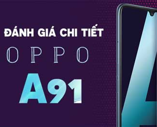 Oppo A91 giá bao nhiêu tiền? Review màu sắc - thông số kỹ thuật