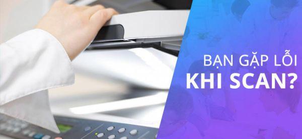 Những lỗi thường gặp ở máy scan và cách khắc phục