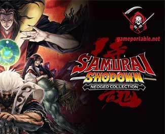 Download Samurai Shodown Neogeo Colection Full miễn phí [ 10 GB - Tested 100%]