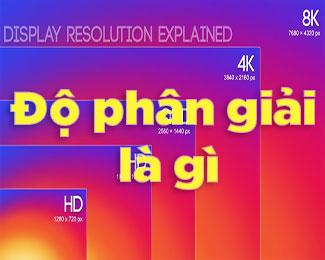 Độ phân giải màn hình qHD, HD, FullHD, 2K, 4K khác nhau thế nào?