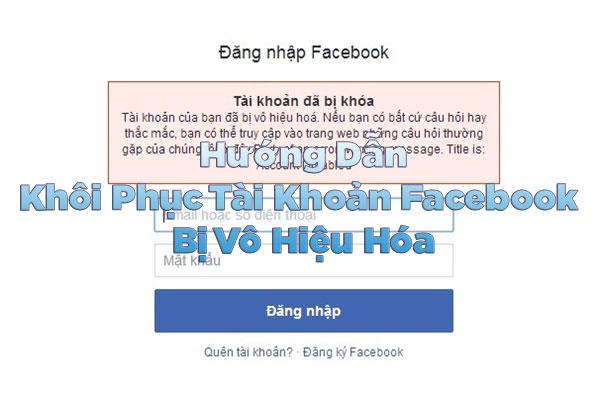 cach khoi phuc tai khoan facebook khi bi khoa jpg