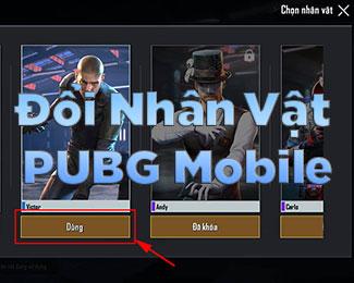Cách đổi nhân vật trong PUBG Mobile