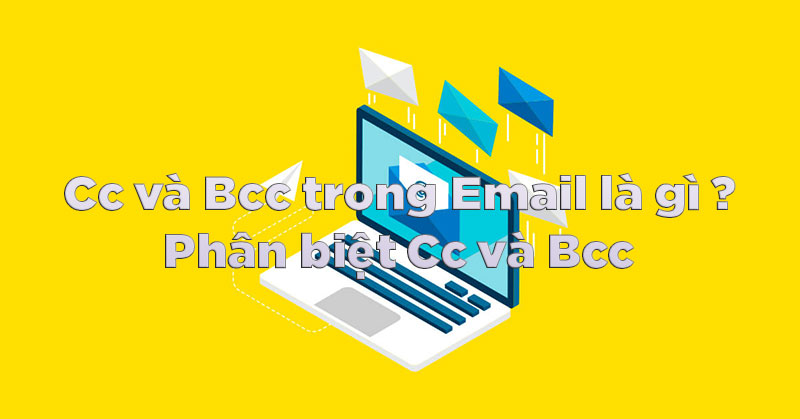 cc bcc trong email 800px jpg