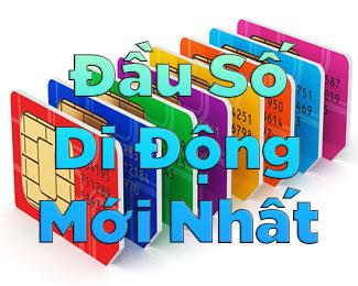 Các đầu số di động nhà mạng Việt Nam (Viettel / Mobi / Vina)