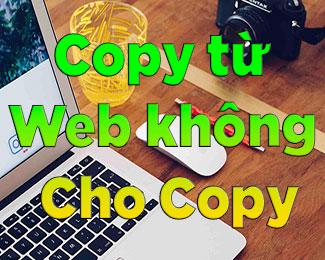 Cách copy nội dung từ trang web không cho Copy