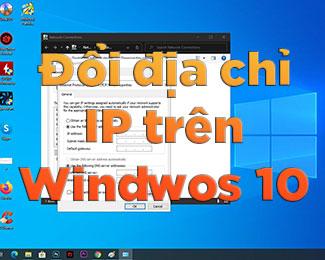 Cách thay đổi địa chỉ IP trong Windows 10