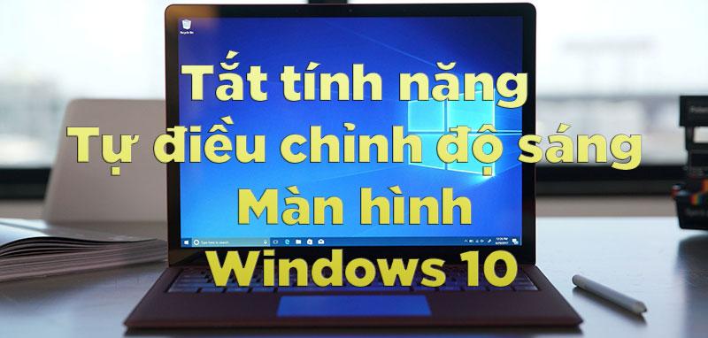 T E1 BA AFt t C3 ADnh n C4 83ng t E1 BB B1  C4 91i E1 BB 81u ch E1 BB 89nh  C4 91 E1 BB 99 s C3 A1ng m C3 A0n h C3 ACnh Windows 10 800ppx jpg