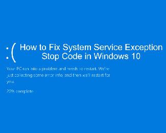 Cách sửa lỗi System Service Exception trên Windows