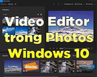 Cách sử dụng Video Editor trên Windows 10 (đầy đủ nhất)