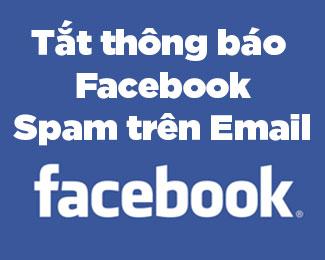 Cách chặn thư rác từ Facebook gửi vào Email đã đăng ký