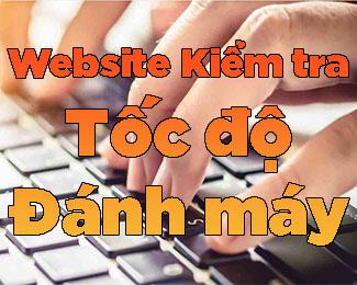 10+ trang web kiểm tra tốc độ đánh máy online nâng cao trình độ