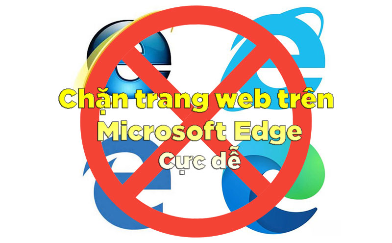 cach chan trang web tren microsoft edge 0 jpg