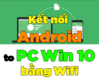 Cách kết nối điện thoại Android với Windows 10 bằng ứng dụng Your Phone