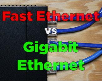 Sự khác nhau giữa Fast Ethernet và Gigabit Ethernet là gì?