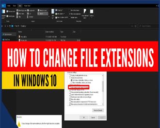 Cách đổi đuôi file trong Windows 7 / 10 - hiển thị đuôi trước khi đổi