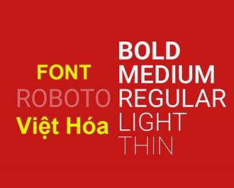 Chia sẽ link tải font Roboto việt hóa miễn phí