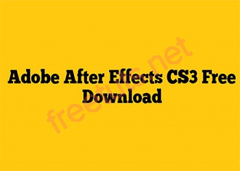 Download After Effect CS3 Full Active và hướng dẫn cài đặt