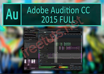 Download Adobe Audition 2015 Full Active Miễn Phí