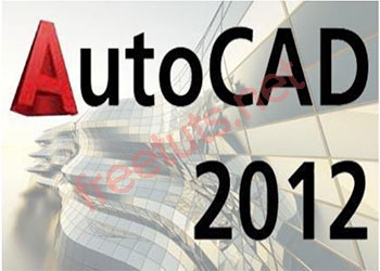 Download AutoCAD 2012 full 32bit và 64bit active vĩnh viễn