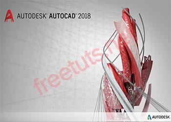 Download AutoCAD 2018 [32bit + 64bit] Full Active vĩnh viễn