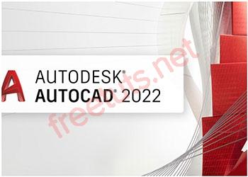 Download AutoCAD 2022 Full tự động Active vĩnh viễn