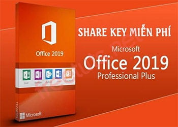 Share Key Office 2019 Full mới nhất 2021 [Hoạt động 100%]