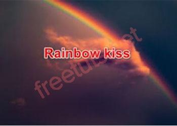 Rainbow kiss là gì? Có phải là nụ hôn cầu vồng?