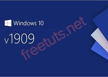 Download win 10 1909 [32bit+64bit] nguyên gốc từ Microsoft