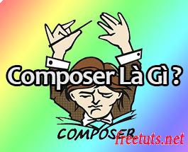 Bài 01: Composer là gì?