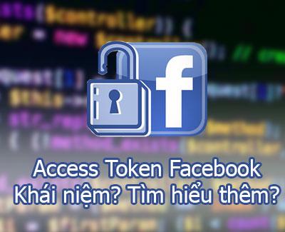 Token Facebook là gì? Hiểu thêm về token Facebook?