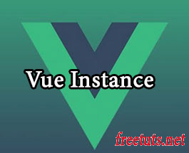 VueJS 2: Tìm hiểu Vue Instance