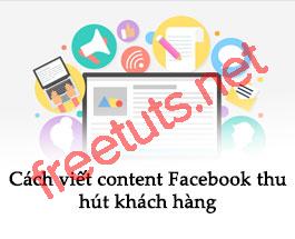 Cách bán hàng trên Facebook: Cách viết Content thu hút khách hàng