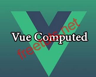 VueJS2: Computed Properties