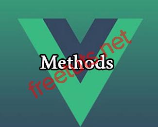 VueJS 2: Tìm hiểu Methods