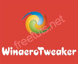 WinaeroTweaker - Công cụ tùy biến Windows hữu ích