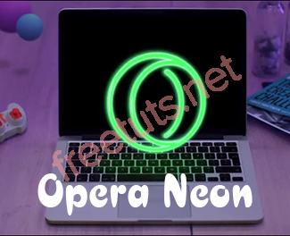 Download Opera Neon - Trình Duyệt Web Tuyệt Đẹp