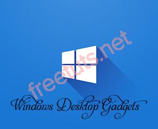 Cài đặt các Gadgets của Windows 7 trên Windows 10