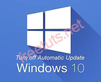 Tắt hoàn toàn Windows 10 thực hiện update lên phiên bản mới