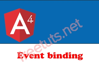 Event binding trong Angular 4