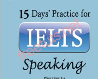 Chia sẻ tài liệu học 15 days practice for IELTS Speaking