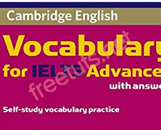 Download tài liệu Cambridge Vocabulary for Ielts với 2 levels: Intermediate and Advanced
