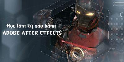 Học làm kỹ xảo trong sản xuất video bằng Adobe After Effects