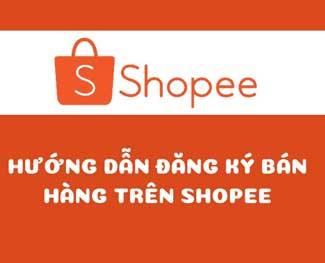 Hướng dẫn bán hàng trên Shopee.vn giao diện mobile 2020