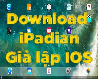 Download iPadian full miễn phí - Phần mềm giả lập iOS