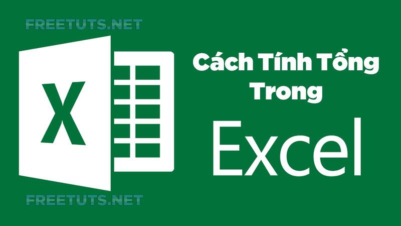 CACH TINH TONG TRONG EXCEL jpg
