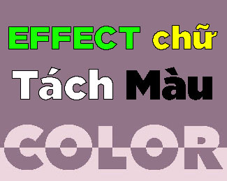 Cách tạo hiệu ứng chữ tách màu trong Photoshop